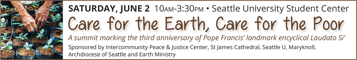 Care for the Earth, Care for the Poor - Laudato Si' Summit June 2,