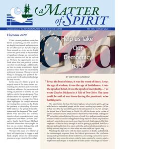 A Matter of Spirit, Summer 2020, Elections 2020