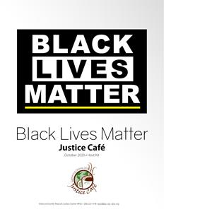Black Lives Matter Justice Cafe