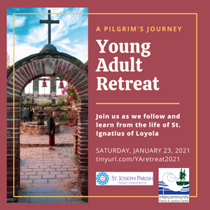 Young Adult Retreat January 23, 2021, St Joseph Parish & IPJC