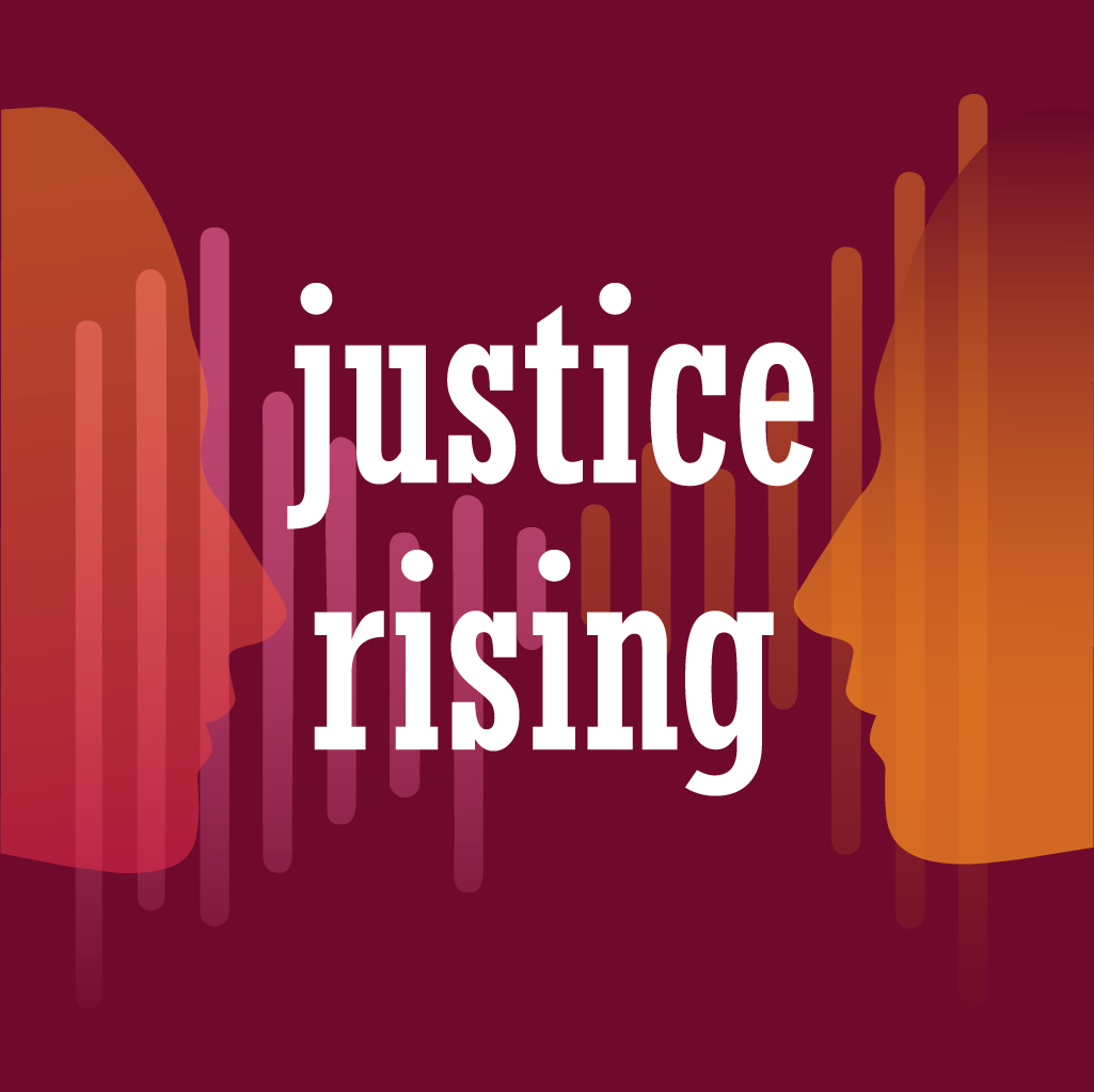 Justice Rising Podcast